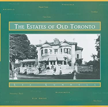 The Estates of Old Toronto 9781550462197