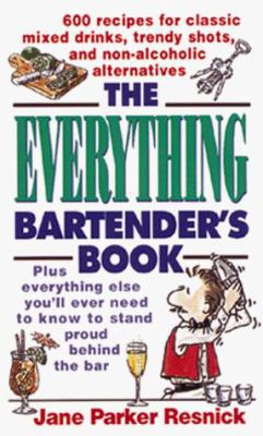 The Everything Bartender's Book 9781558505360