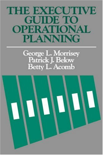 The Executive Guide to Operational Planning 9781555420642