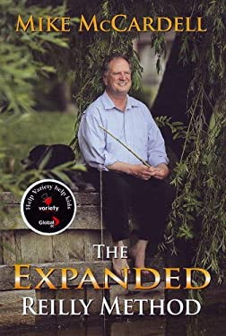 The Expanded Reilly Method: Or, Have a Great Day, Forever 9781550175004