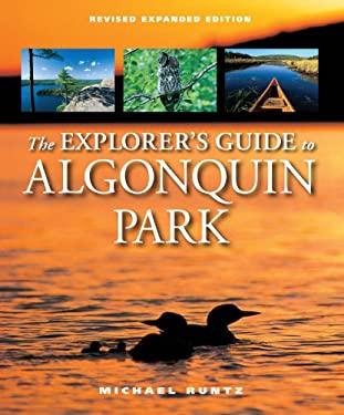 The Explorer's Guide to Algonquin Park 9781550464986