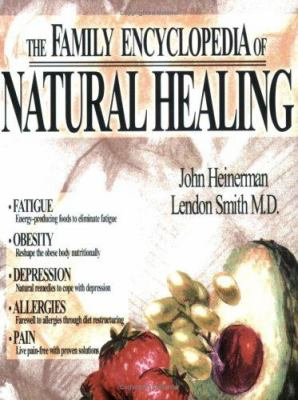 The Family Encyclopedia of Natural Healing 9781555174927