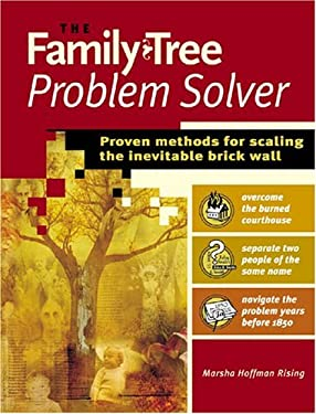 The Family Tree Problem Solver: Proven Methods for Scaling the Inevitable Brick Wall 9781558706859