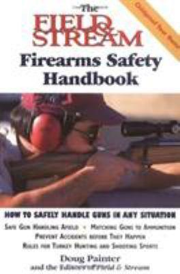 The Field & Stream Firearms Safety Handbook 9781558219120