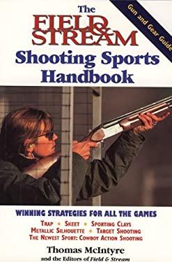 The Field & Stream Shooting Sports Handbook