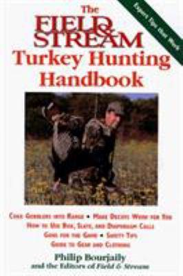 The Field & Stream Turkey Hunting Handbook 9781558219137