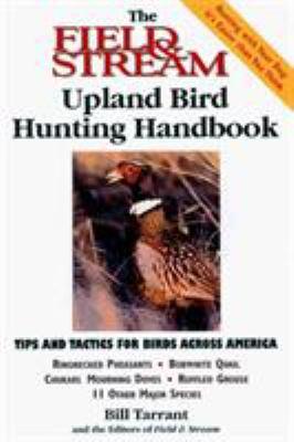 The Field & Stream Upland Bird Hunting Handbook 9781558219168