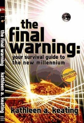 The Final Warning: Your Survival Guide to the New Millennium 9781552790304