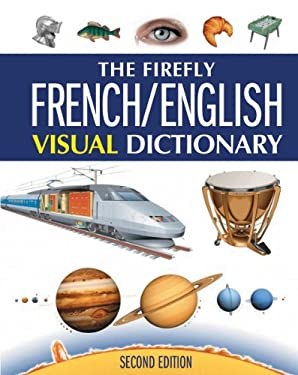 The Firefly French/English Visual Dictionary 9781554077151