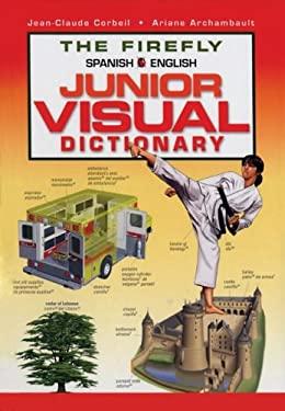The Firefly Spanish/English Junior Visual Dictionary 9781554071906