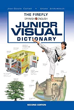 The Firefly Spanish/English Junior Visual Dictionary 9781554075676