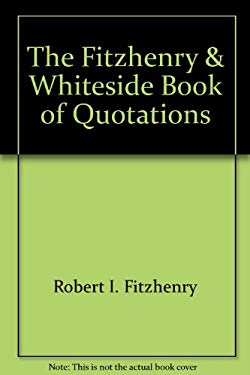 The Fitzhenry and Whiteside Book of Quotations 9781550413199