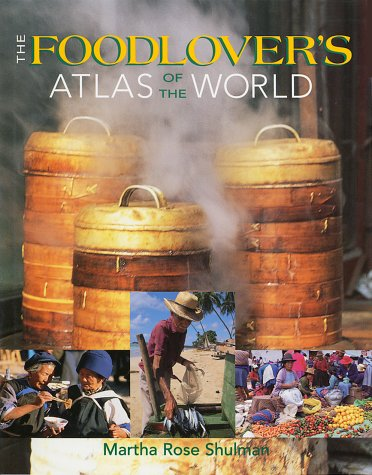 The Foodlover's Atlas of the World 9781552975718