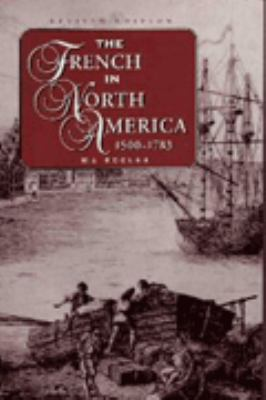 The French in North America 1500-1783 9781550410761