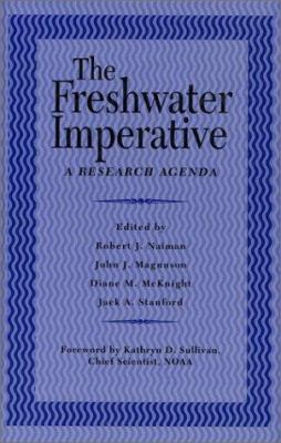 The Freshwater Imperative: A Research Agenda 9781559634069