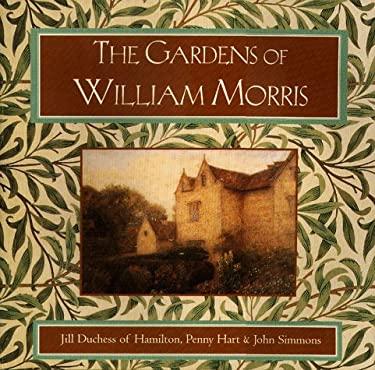 The Gardens of William Morris 9781556708718