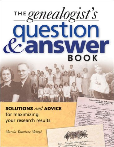 The Genealogist's Question & Answer Book 9781558705906