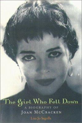 The Girl Who Fell Down: A Biography of Joan McCracken 9781555535735
