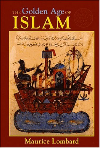 the golden age of islam maurice lombard pdf
