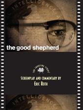 The Good Shepherd: The Shooting Script 6887642