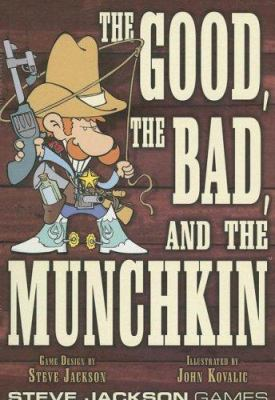 The Good, the Bad, and the Munchkin [With Full-Color Cards] 9781556347696