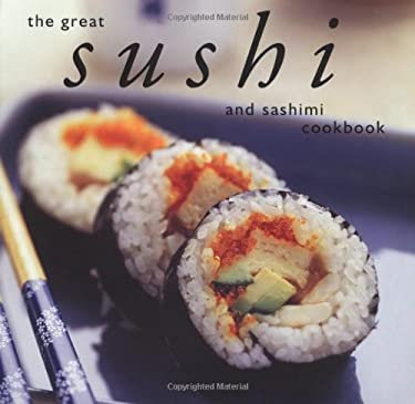 The Great Sushi & Sashimi Cookbook 9781552855423