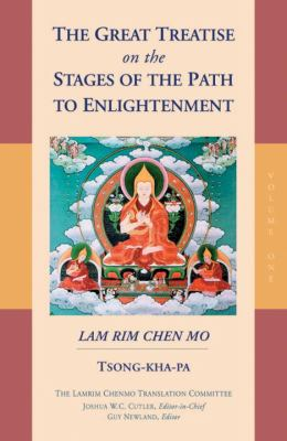 The Great Treatise on the Stages of the Path to Enlightenment: Volume 1 9781559391528