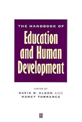 The Handbook of Education and Human Development: New Models of Learning, Teaching, and Schooling 9781557864604