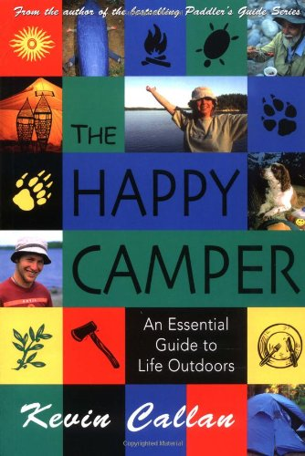 The Happy Camper: An Essential Guide to Life Outdoors 9781550464504
