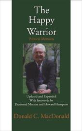 The Happy Warrior: Political Memoirs 6825958