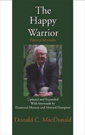 The Happy Warrior: Political Memoirs 6825958