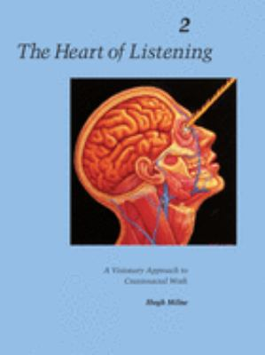 The Heart of Listening, Volume II 9781556432804