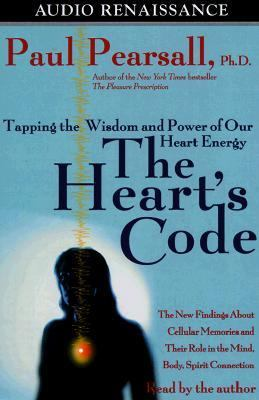 The Heart's Code: Tapping the Wisdom and Power of Our Heart Energy 9781559274784