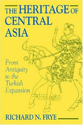The Heritage of Central Asia 9781558761117