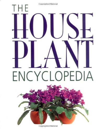 The Houseplant Encyclopedia 9781552090275