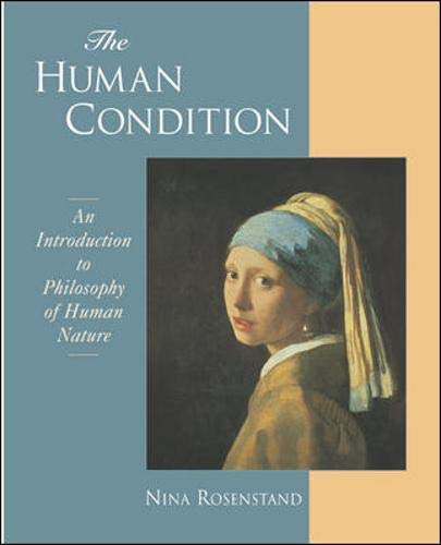 an introduction to the existentialist human condition Human condition essay the human condition is a term which references our complicated existence by highlighting our ongoing ability to adapt and change both our perceptions and values.