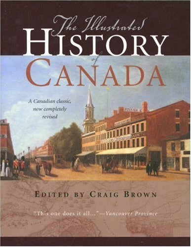 The Illustrated History of Canada 9781552639207