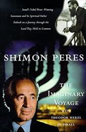 The Imaginary Voyage: With Theodor Herzl in Israel 6926142