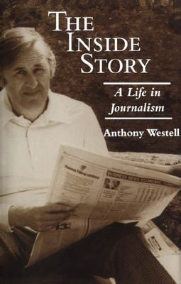 The Inside Story: A Life in Journalism 9781550023756