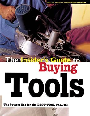 The Insider's Guide to Buying Tools 9781558705425