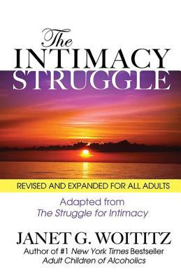 The Intimacy Struggle: Revised and Expanded for All Adults 9781558742772
