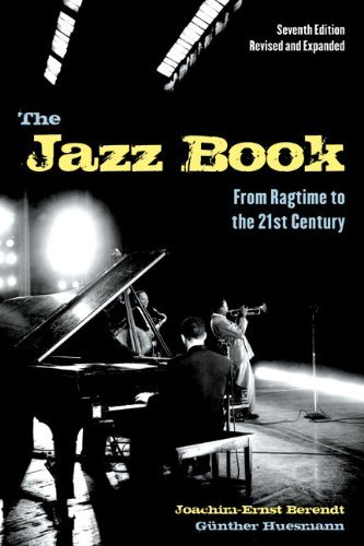 The Jazz Book: From Ragtime to the 21st Century 9781556528231