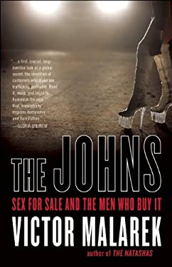 The Johns: Sex for Sale and the Men Who Buy It 9781554702756