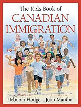 The Kids Book of Canadian Immigration 9781553374848