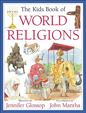 The Kids Book of World Religions 9781550749595