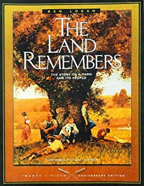 The Land Remembers: The Story of a Farm and Its People 9781559717182