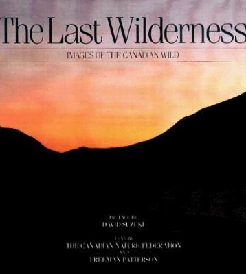 The Last Wilderness 9781550132519