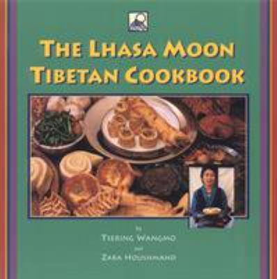 The Lhasa Moon Tibetan Cookbook 9781559391047