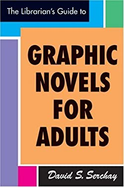 The Librarian's Guide to Graphic Novels for Adults 9781555706623