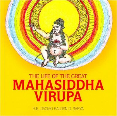 The Life of the Great Mahasiddha Virupa 9781559393850